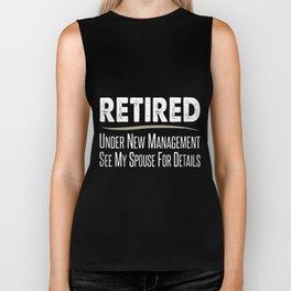 retired under new management see my spouse grandpa Biker Tank