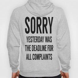 Complaints Deadline Hoody