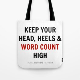 Keep Your Word Count High Tote Bag