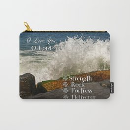 Psalm 18 I Love You Lord Carry-All Pouch