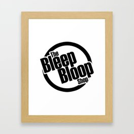 The Bleep Bloop Shop Framed Art Print