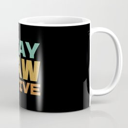 Pawsitive Coffee Mug
