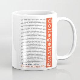 "College Humour ""Choose College Life"" Coffee Mug"