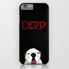 Derp Case Slim Case iPhone 6s