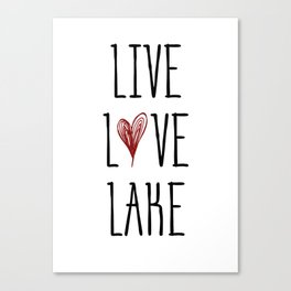 Live Love Lake Canvas Print