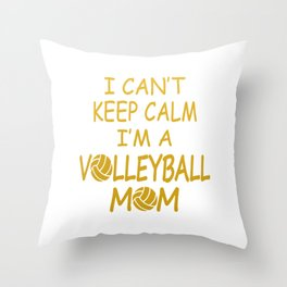 I'M A VOLLEYBALL MOM Throw Pillow