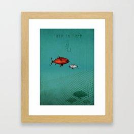trip in trap Framed Art Print
