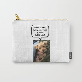 Save a life and adopt a pet Carry-All Pouch