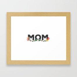 Mom on Mothers Day Framed Art Print