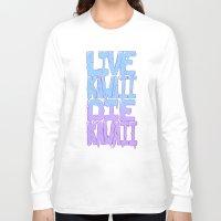 kawaii Long Sleeve T-shirts featuring Live Kawaii Die Kawaii by Lixxie Berry Illustration