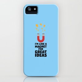 Great Idea Magnet T-Shirt for Women, Men and Kids iPhone Case