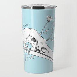 Am I too late? Travel Mug