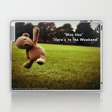 Here's to the Weekend =) Laptop & iPad Skin