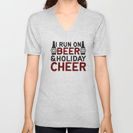 I Run On Beer & Holiday Cheer, Funny, Quote Unisex V-Neck