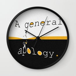 Apology Wall Clock