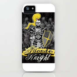 The Blonde Knight iPhone Case