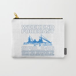WEEKEND FORECAST SAILING Carry-All Pouch