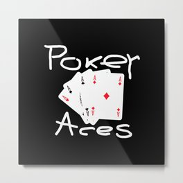 Illustration with four aces and the inscription poker aces Metal Print
