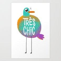 Très Chic Art Print