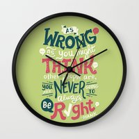 risa rodil Wall Clocks featuring Never Be Right by Risa Rodil