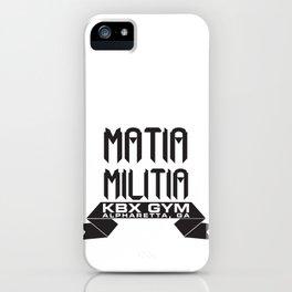 Matia Militia iPhone Case