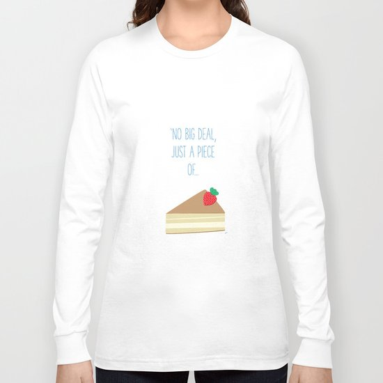 'Just piece of cake!' Long Sleeve T-shirt