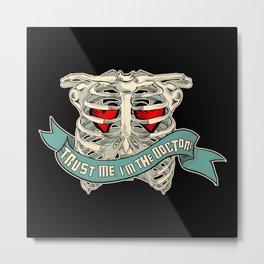 trust me!! Metal Print