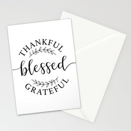 Thankful, blessed, and grateful! Stationery Cards