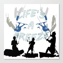 Life's A Breeze For Kitesurfers Canvas Print