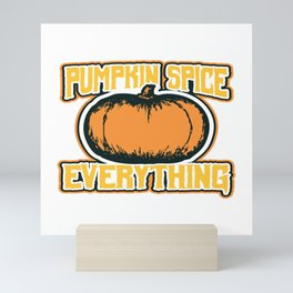 "October 31st Halloween Shirt ""Pumpkin Spice Everything"" T-shirt Design Spooky Creepy Halloween Mini Art Print"
