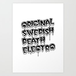Original Swedish Death Electro #2 Art Print