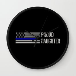 Police: Proud Daughter (Thin Blue Line) Wall Clock
