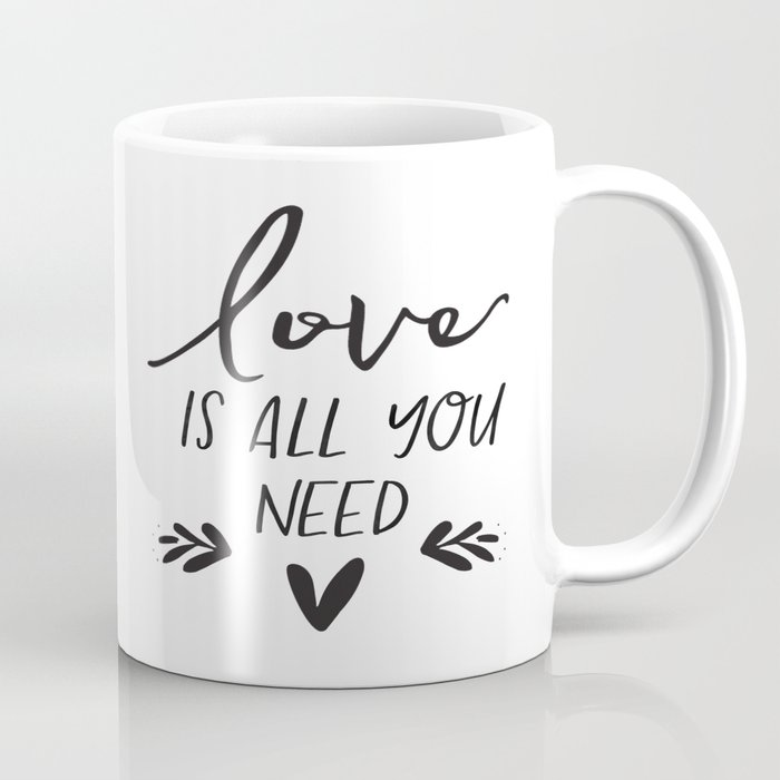 photo regarding Printable Mugs identified as Electronic Report - Take pleasure in Is All Your self Have to have - Marriage Indicator - Printable Espresso Mug