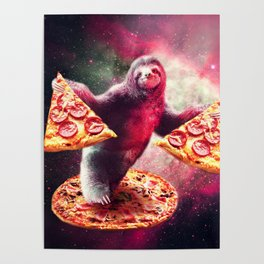 Funny Space Sloth With Pizza Poster
