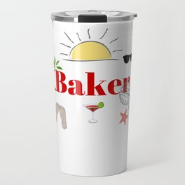 Baker : time out on holiday Travel Mug