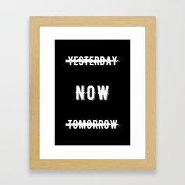 Inspirational - Do It Now! Framed Art Print