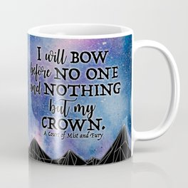 ACOMAF - Bow before no one Coffee Mug