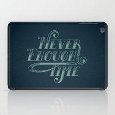 Never Enough Time iPad Case