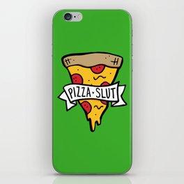 Pizza Slut iPhone Skin