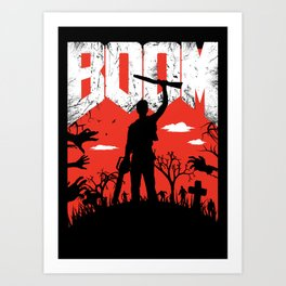 This... is my BOOMSTICK! Evil dead mash up Art Print