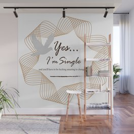 Yes... I'm Single Wall Mural