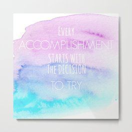 Accomplisment Metal Print