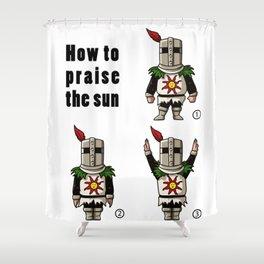 How to praise the sun Shower Curtain