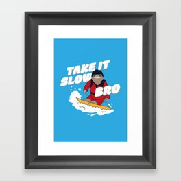 Take it Slow Bro - Funny Snowboarding Sloth Framed Art Print