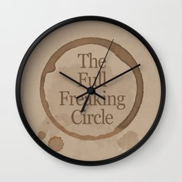 Gilmore Girls Inspired - The Full Freaking Circle Wall Clock