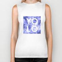 sayings Biker Tanks featuring Dreams of YOLO Vol.3 by HappyMelvin