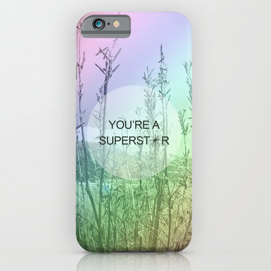 You Are Superstar iPhone & iPod Case