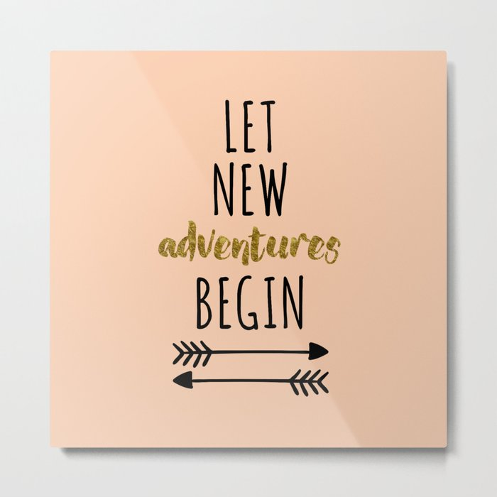 New Adventures Travel Quote Metal Print
