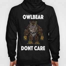 Owlbear Dont Care Hoody