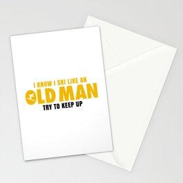 I KNOW I SKI LIKE AN OLD MAN TRY TO KEEP UP Stationery Cards
